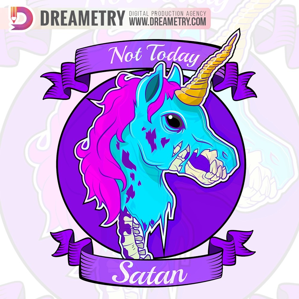 Not Today Satan- a graphic project of Dreametry