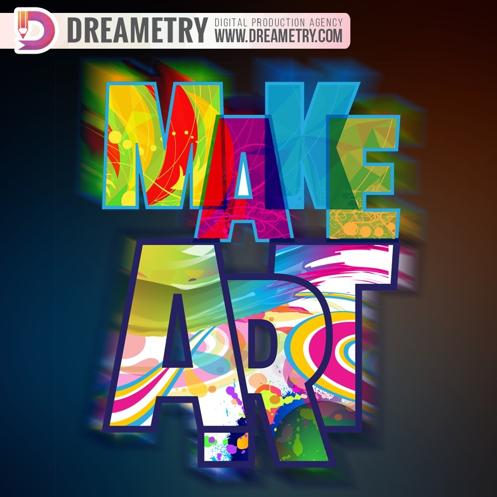 Make Art - graphic design from Dreametry